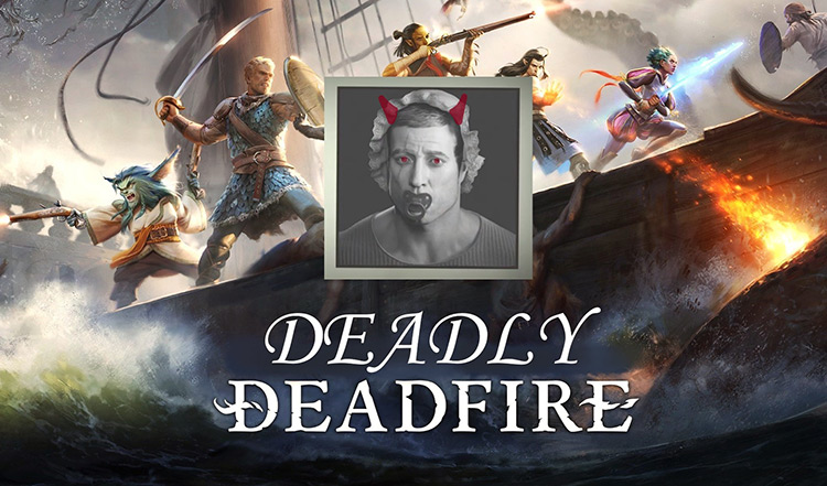 Deadly Deadfire 4 Mod for Pillars of Eternity II