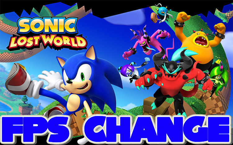 FPS Change Sonic Lost World Mod